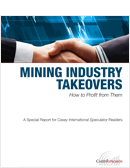How to Profit from Mining Industry Takeovers