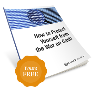 How to Protect Yourself from the War on Cash